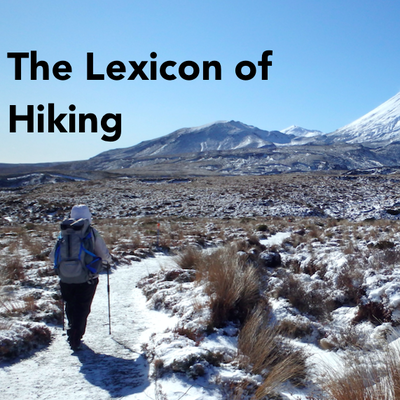 The Lexicon of Hiking