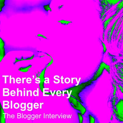 There's a Story Behind Every Blogger.