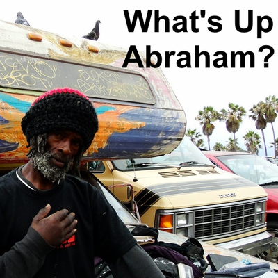 What's Up Abraham?