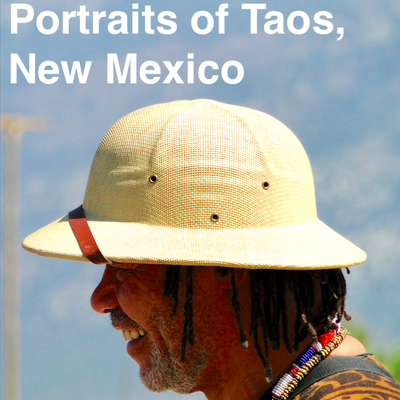 Synopsis: Portraits of Taos, New Mexico